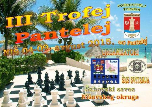 """Treći Trofej Pantelej"": Rejting šahovski turnir, 4 – 9. avgust 2015. godine"